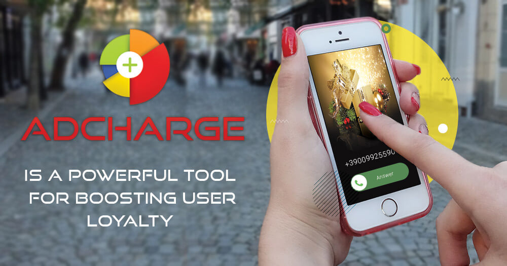 AdCharge is a powerful tool for boosting user loyalty