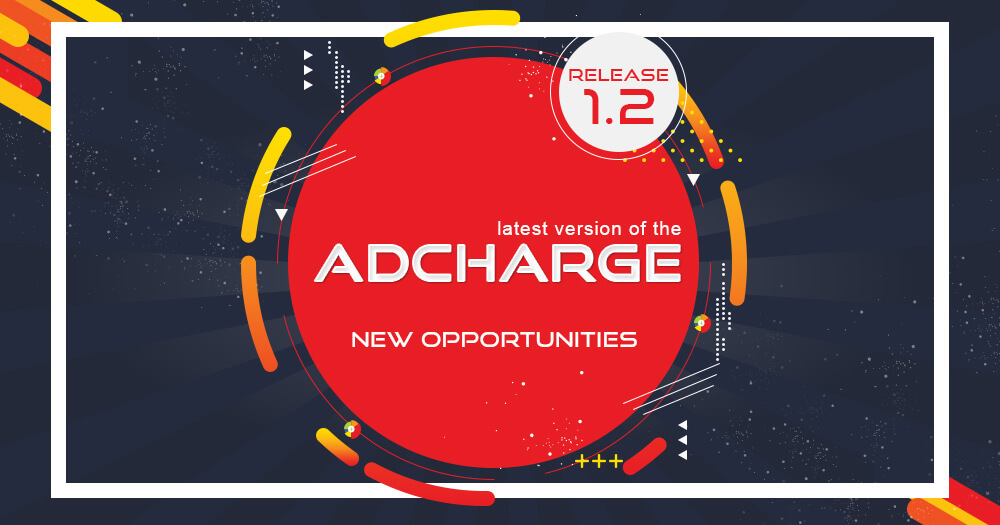 AdCharge media platform New Release Launched
